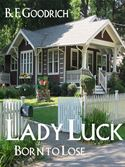 online magazine -  Lady Luck: Born To Lose