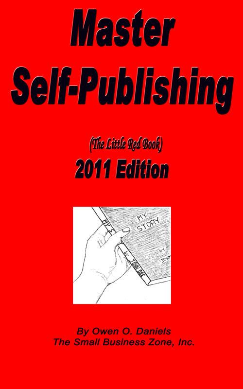 Master Self Publishing 2011 Edition By: Owen Daniels