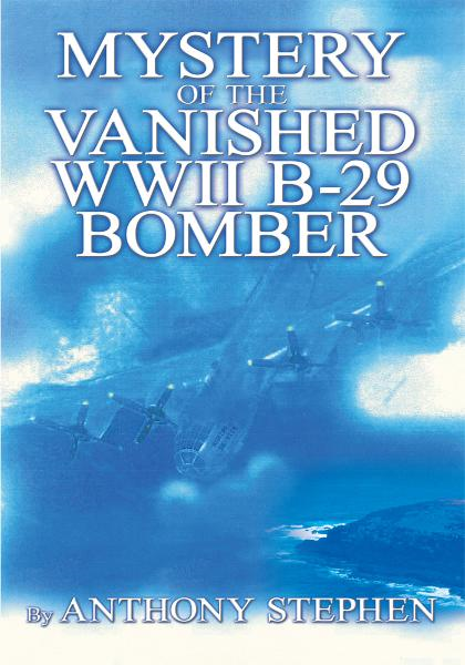 Mystery Of The Vanished WWII B-29 Bomber
