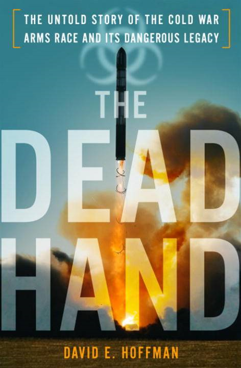 The Dead Hand By: David Hoffman