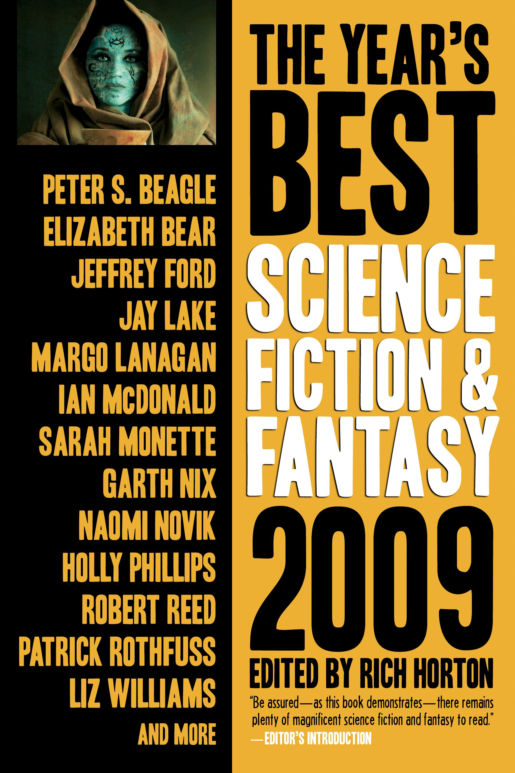 The Year's Best Science Fiction & Fantasy 2009 Edition By: Rich Horton