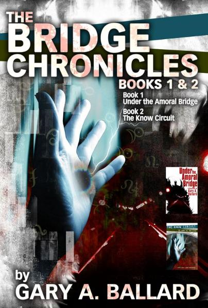The Bridge Chronicles, Books 1 & 2