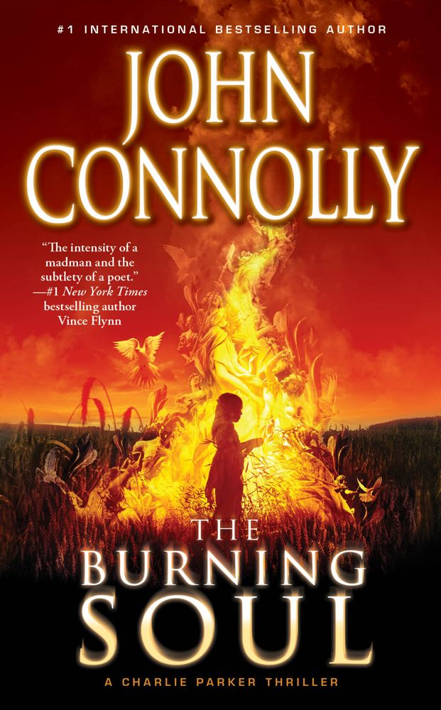 The Burning Soul By: John Connolly