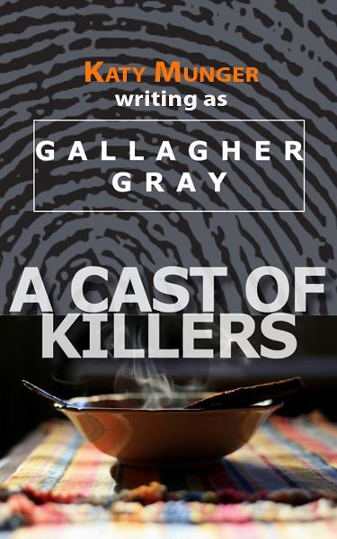 A Cast of Killers By: Katy Munger