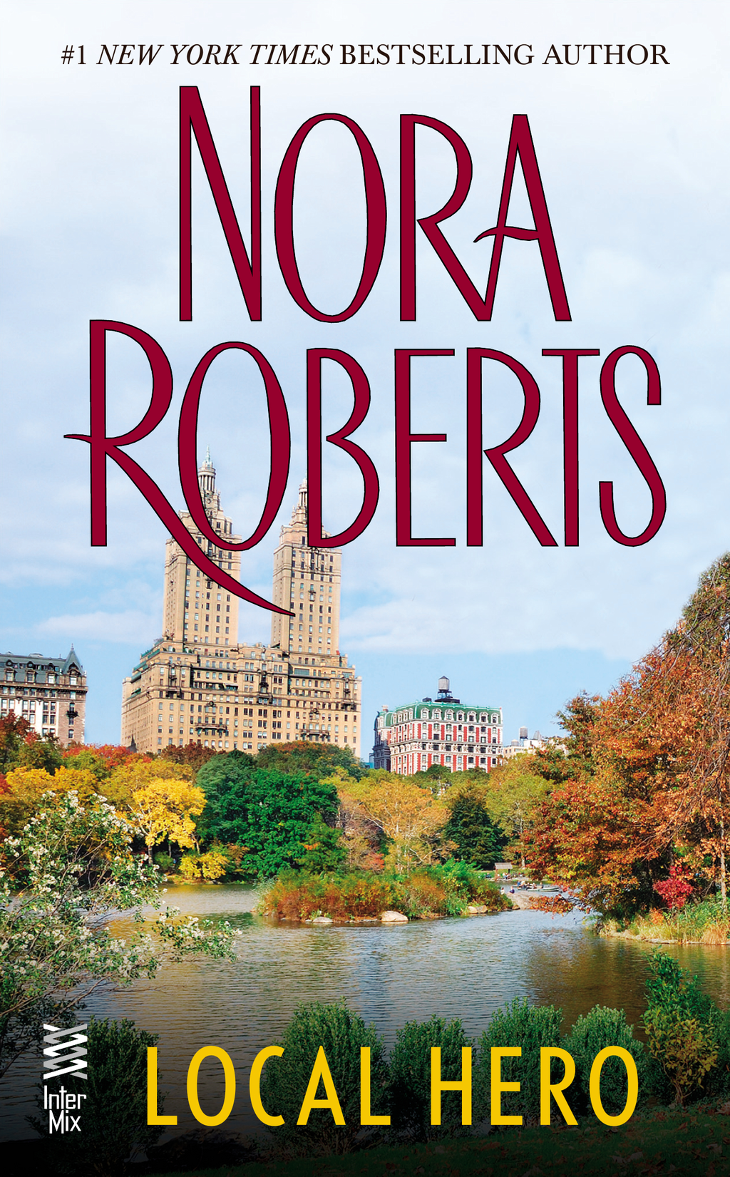 Local Hero By: Nora Roberts