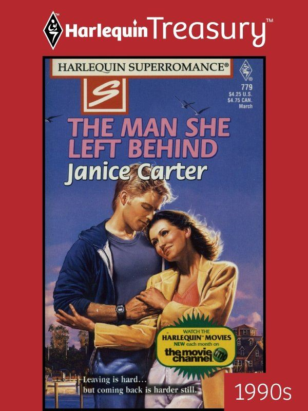 The Man She Left Behind By: Janice Carter