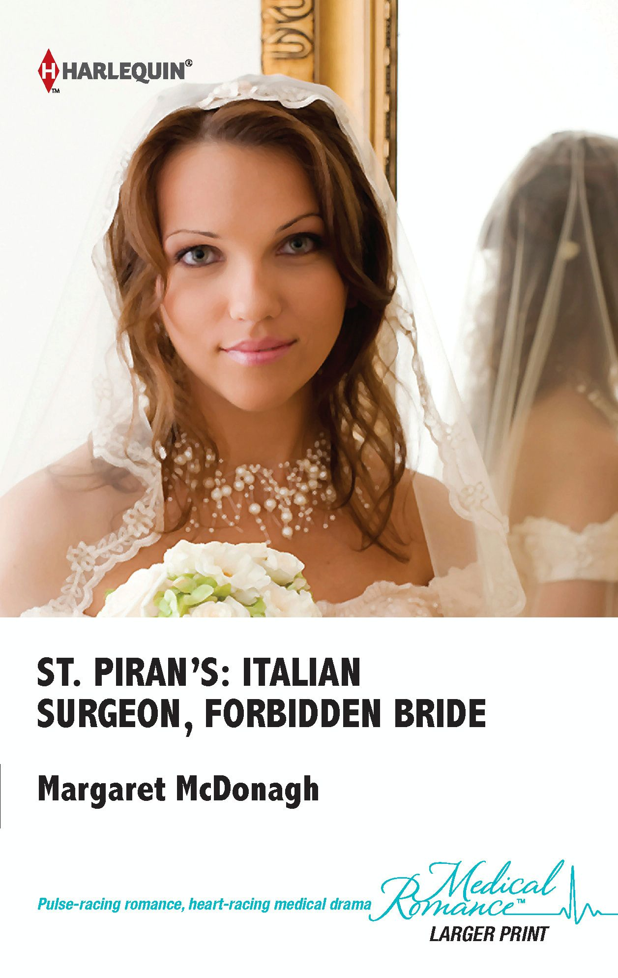 St. Piran's: Italian Surgeon, Forbidden Bride By: Margaret McDonagh