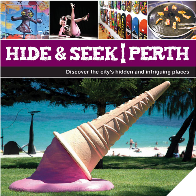 Hide & Seek Perth By: Explore Australia Publishing