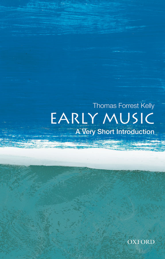 Early Music: A Very Short Introduction