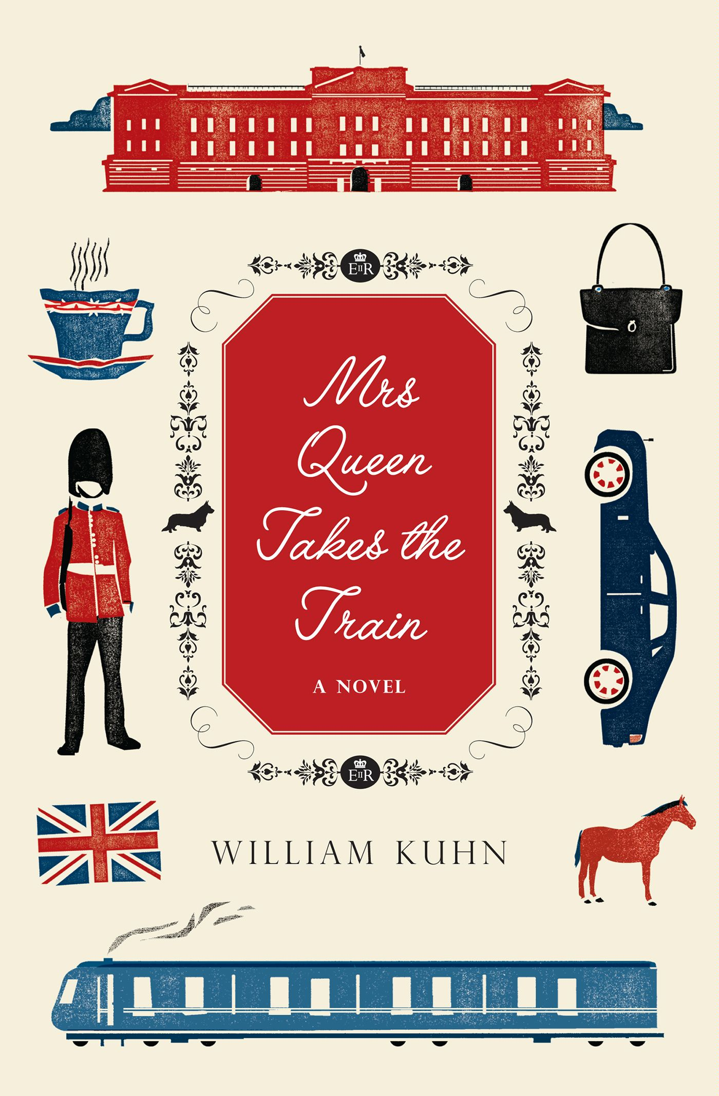 Mrs Queen Takes the Train By: William Kuhn