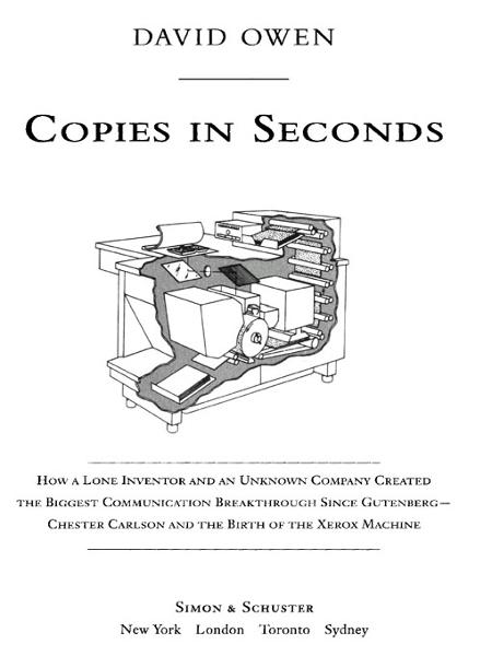 Copies in Seconds By: David Owen