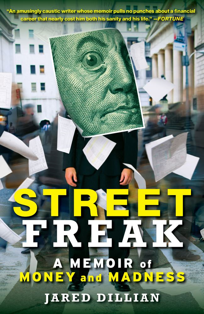 Street Freak By: Jared Dillian
