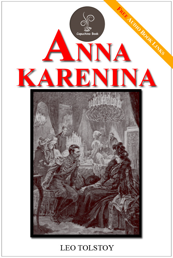 Anna Karenina - (FREE Audiobook Included!)