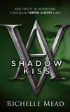 Shadow Kiss: