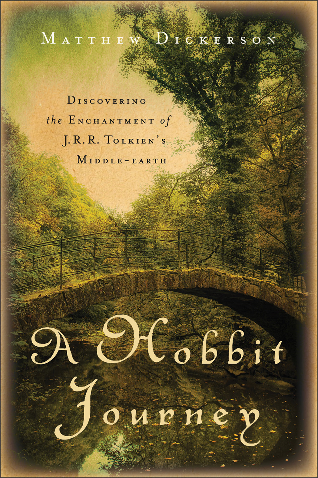 Hobbit Journey, A By: Matthew Dickerson