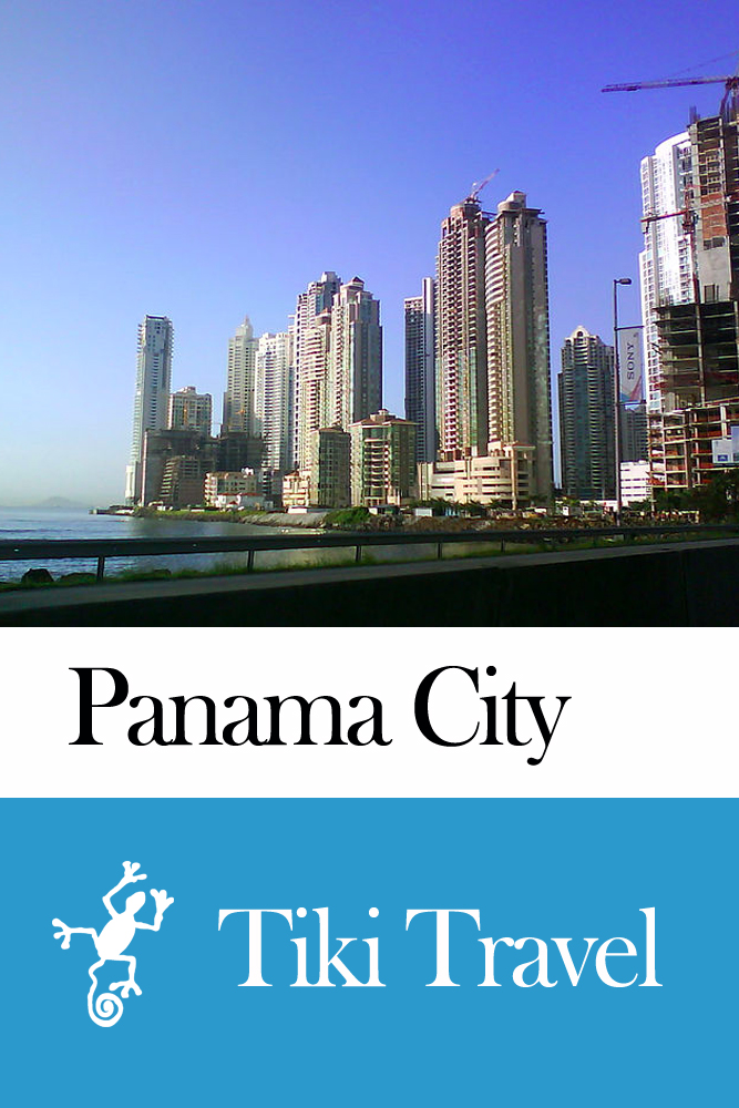 Panama City (Panama) Travel Guide - Tiki Travel