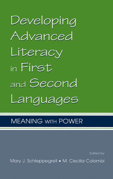 Developing Advanced Literacy in First and Second Languages By: