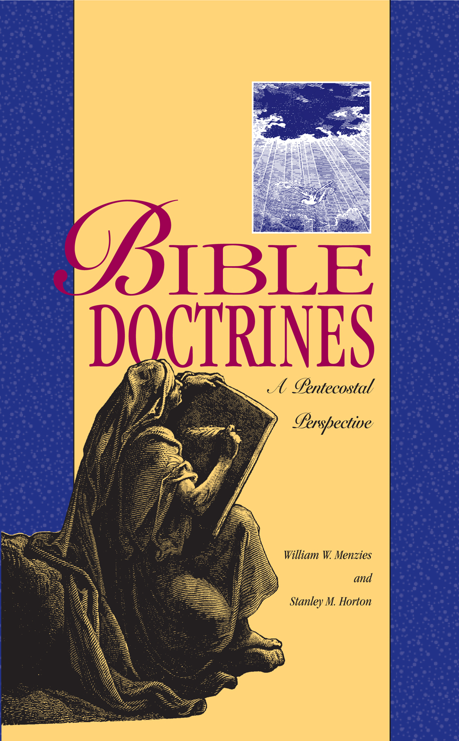 Bible Doctrines By: Stanley M. Horton,William W. Menzies