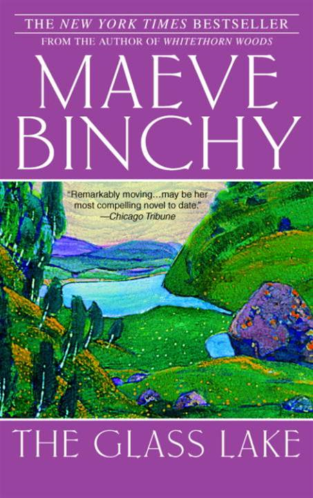 The Glass Lake By: Maeve Binchy