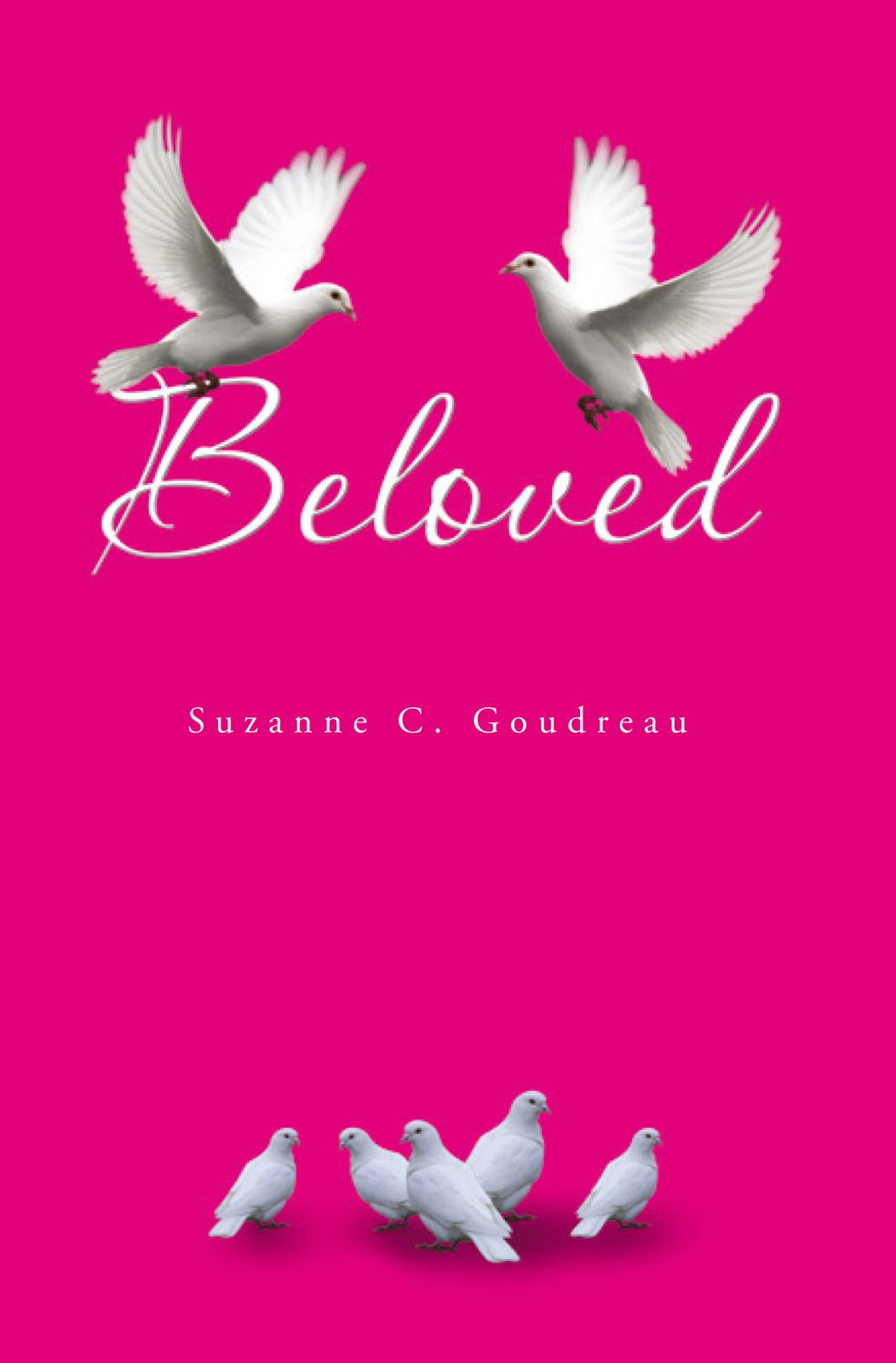 Beloved By: Suzanne C. Goudreau