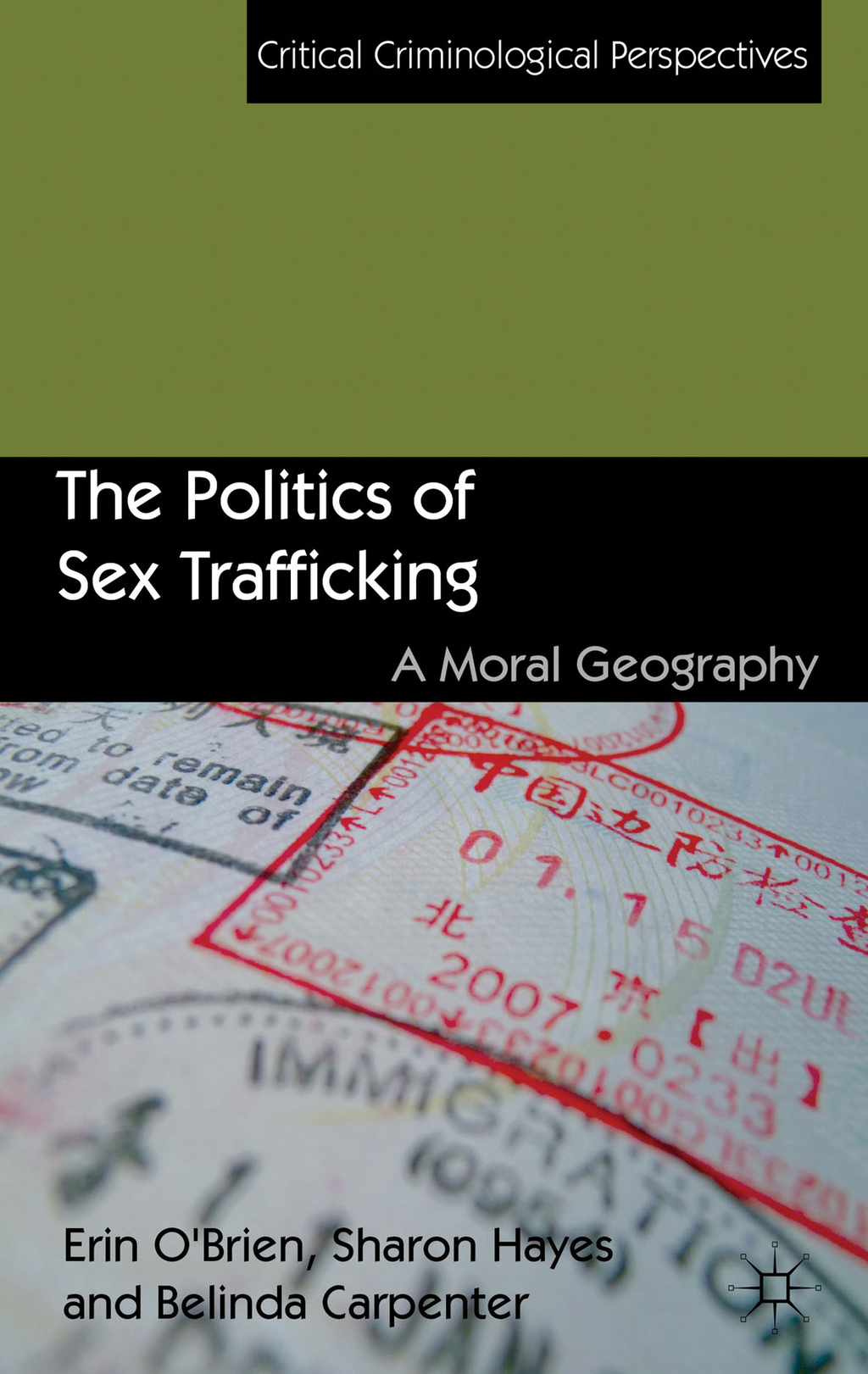 The Politics of Sex Trafficking A Moral Geography