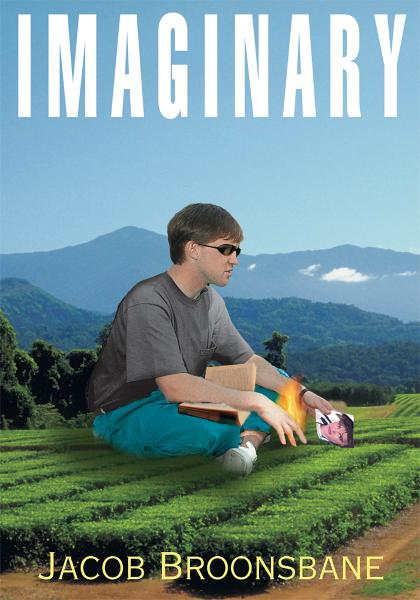 Imaginary By: Jacob Broonsbane