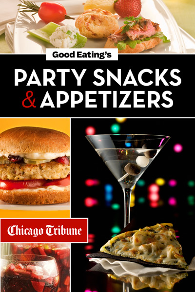 Good Eating's Party Snacks and Appetizers