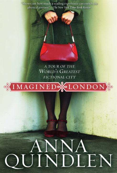 Imagined London By: Anna Quindlen