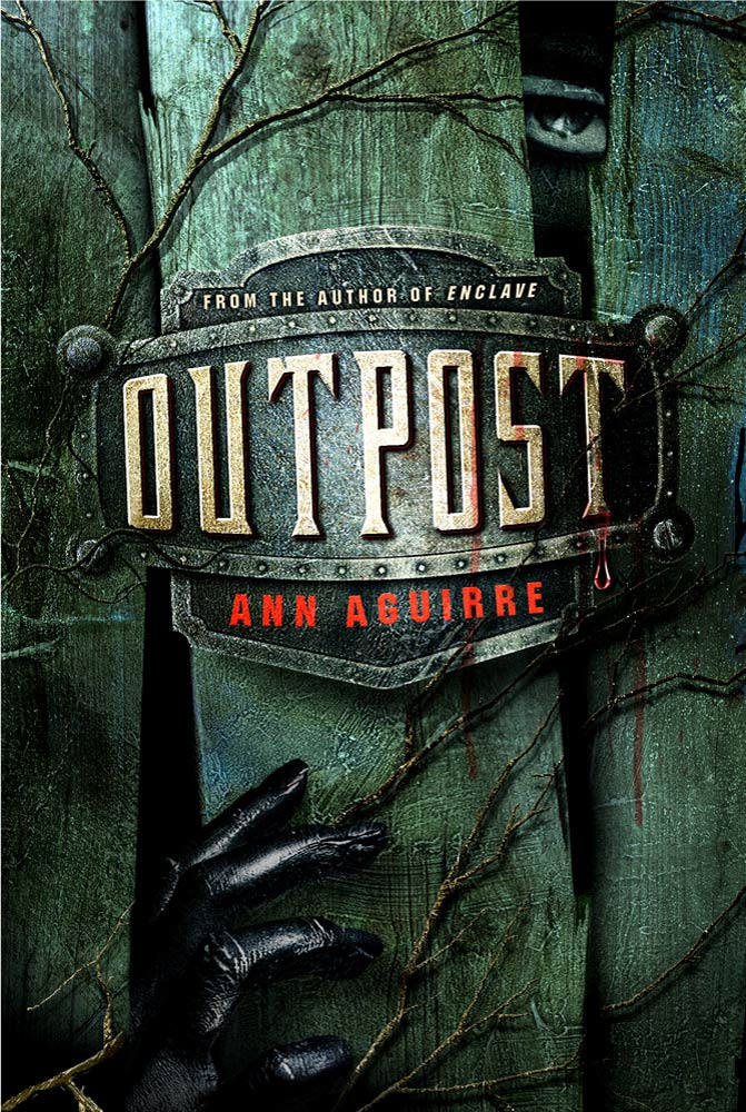 Outpost By: Ann Aguirre