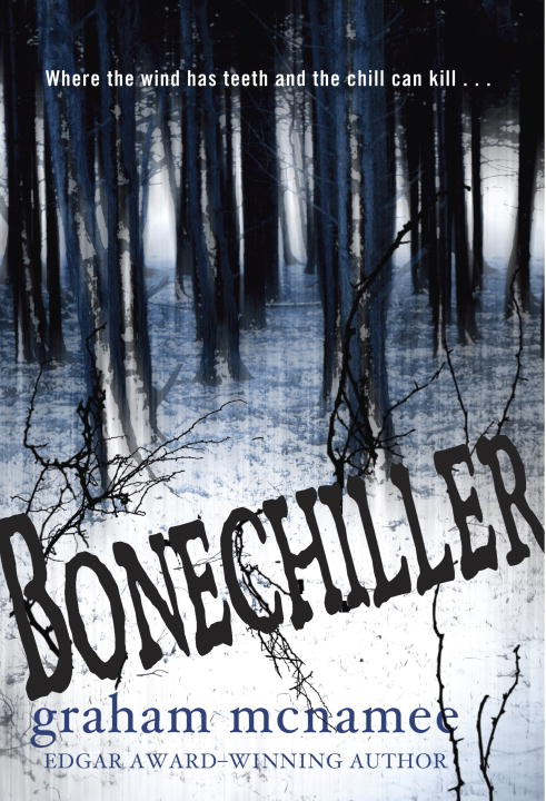 Bonechiller By: Graham McNamee