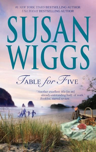 Table for Five By: Susan Wiggs