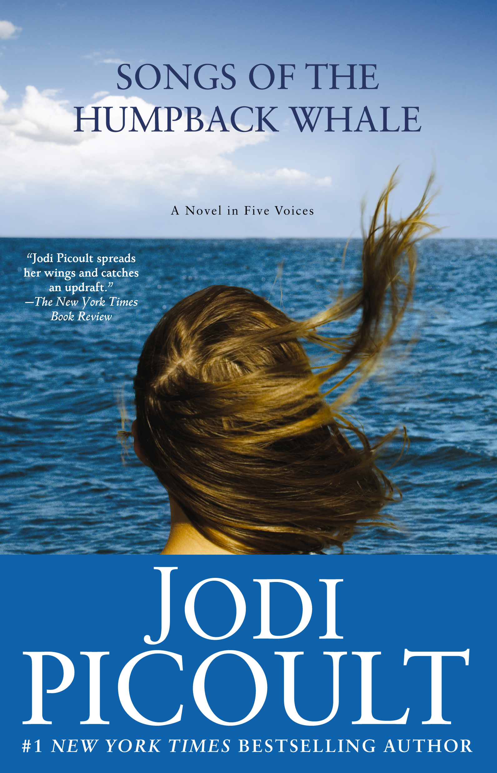 Songs of the Humpback Whale By: Jodi Picoult