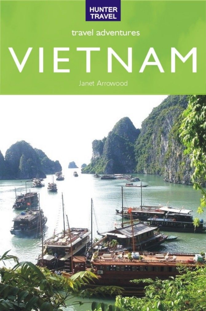 Vietnam Travel Adventures By: Arrowood Janet