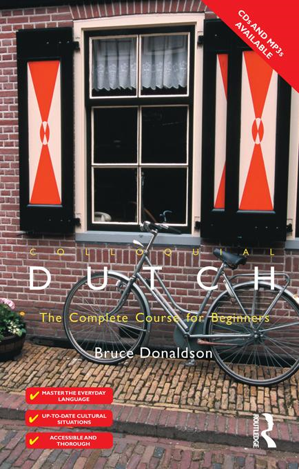 Colloquial Dutch: A Complete Language Course