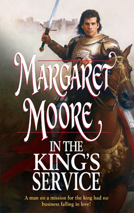 In The King's Service By: Margaret Moore
