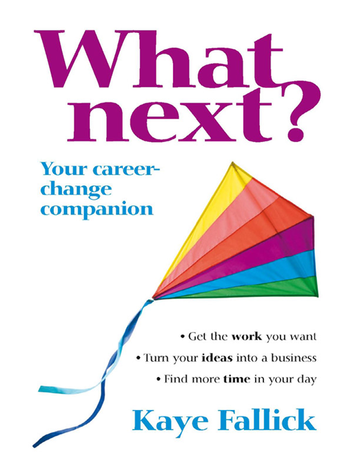 What Next? Your Career-Change Companion