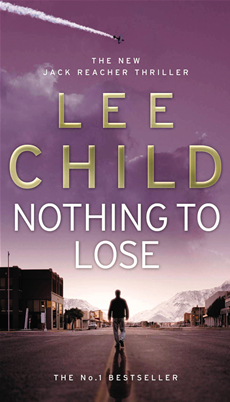 Nothing To Lose (Jack Reacher 12)