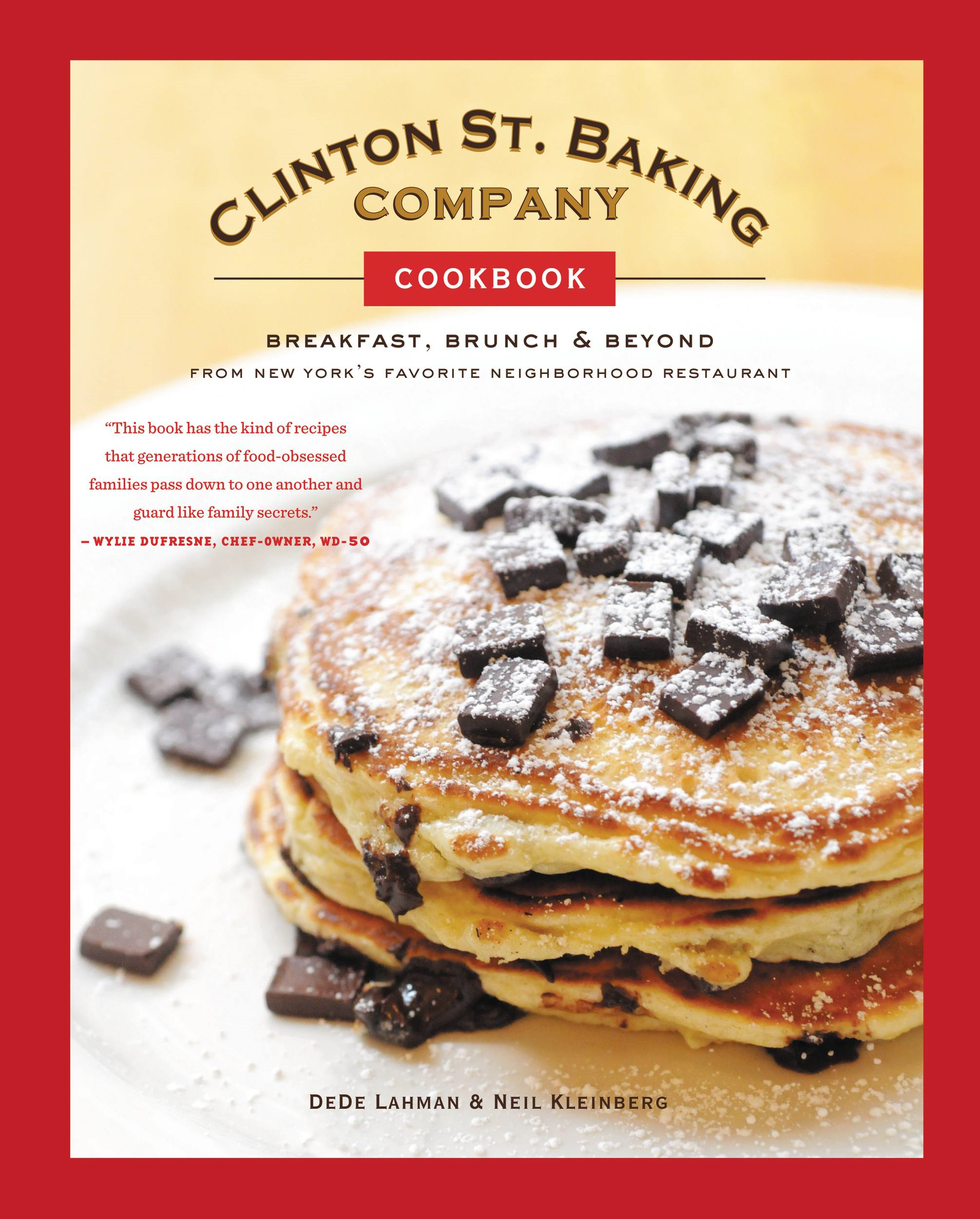 Clinton St. Baking Company Cookbook By: DeDe Lahman,Neil Kleinberg