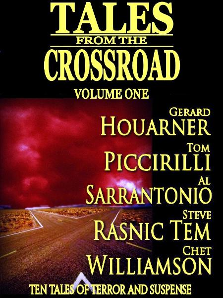 Tales From the Crossroad Volume 1 By: David Niall Wilson