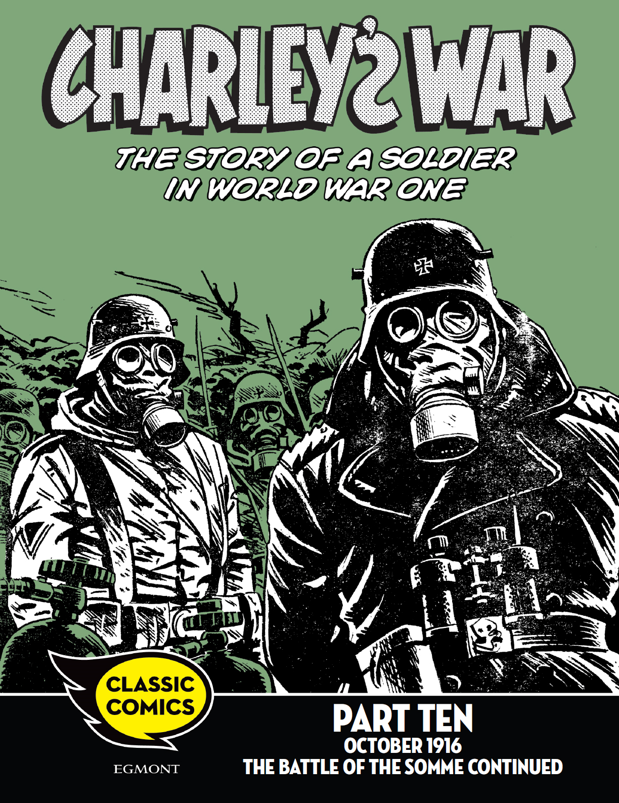 Charley's War Comic Part Ten: October 1916 The Battle of the Somme continued