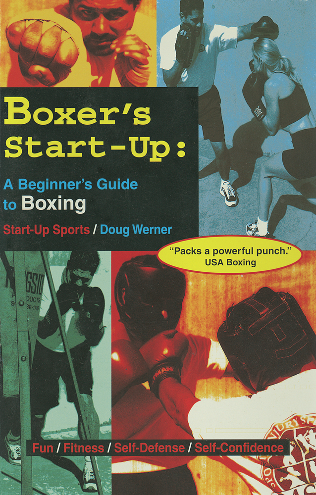 Boxer's Start-Up By: Doug Werner