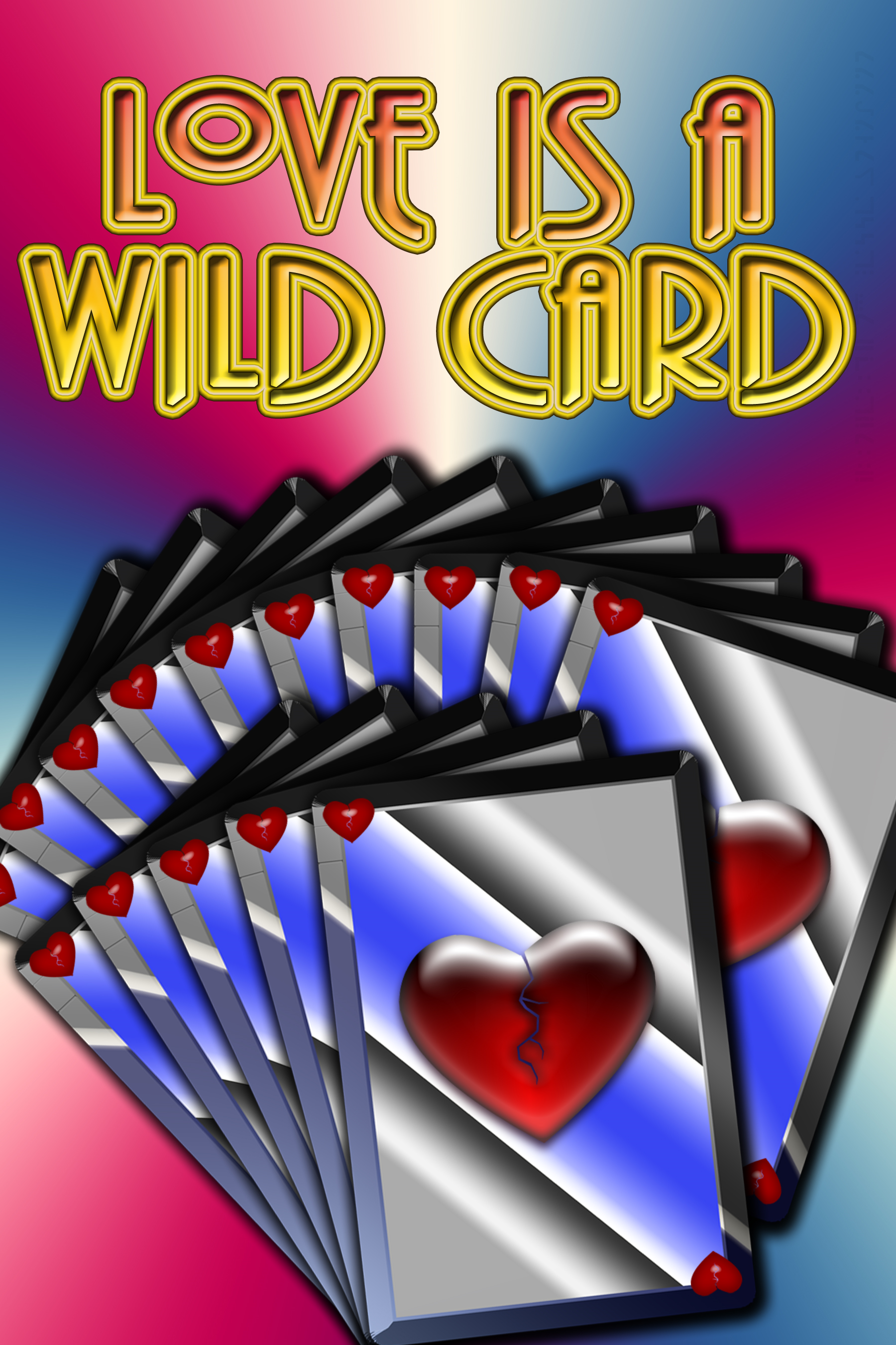 Love is a Wild Card