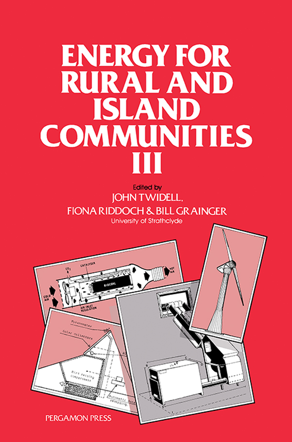 Energy for Rural and Island Communities III Proceedings of the Third International Conference Held at Inverness,  Scotland,  September 1983