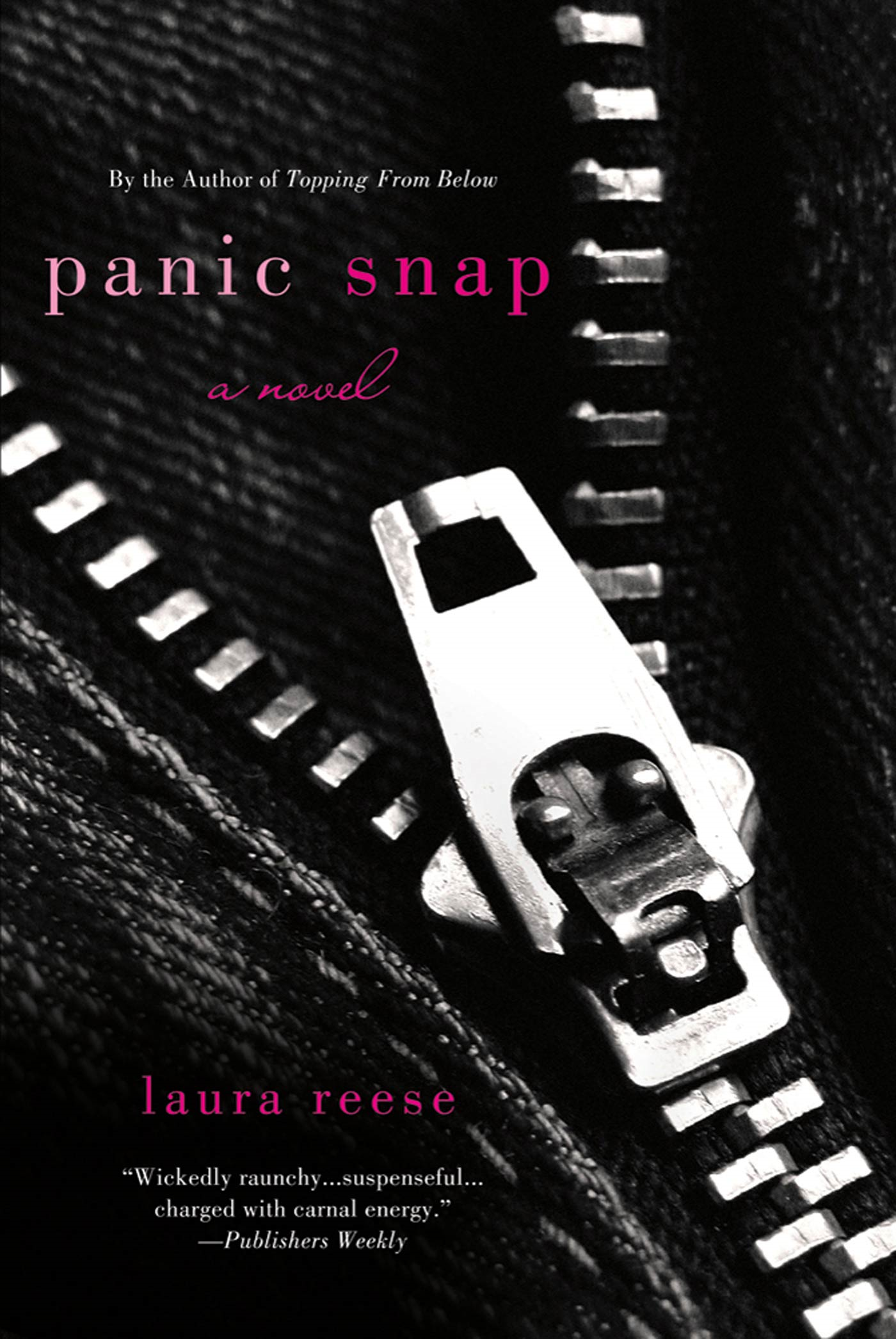 Panic Snap By: Laura Reese