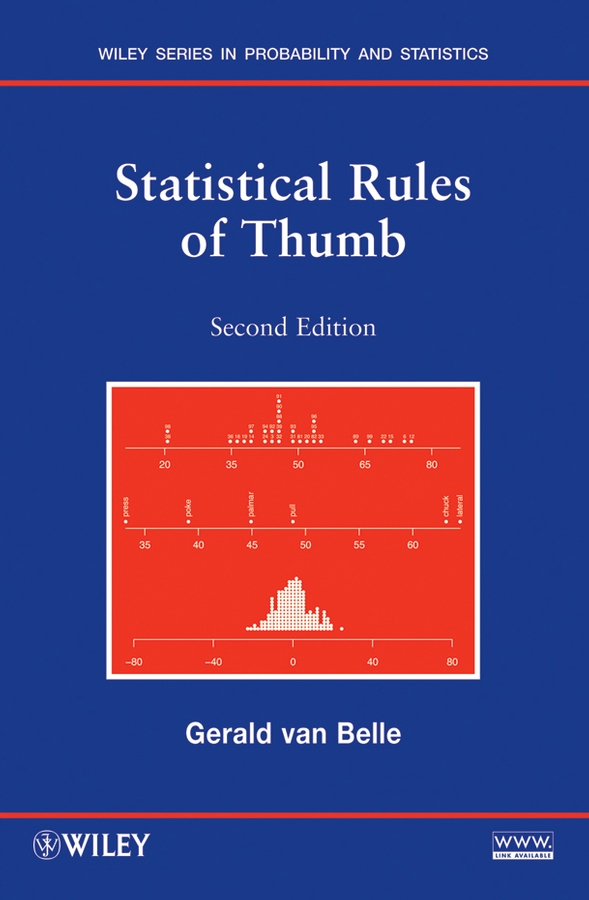 Statistical Rules of Thumb By: Gerald van Belle
