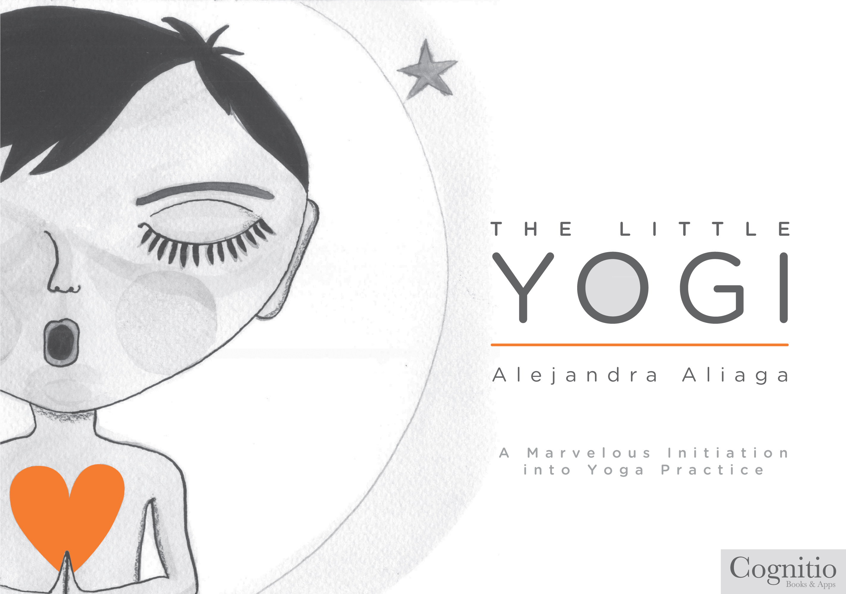 The Little Yogi By: Alejandra Aliaga