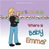 Where Is Baby Emma?