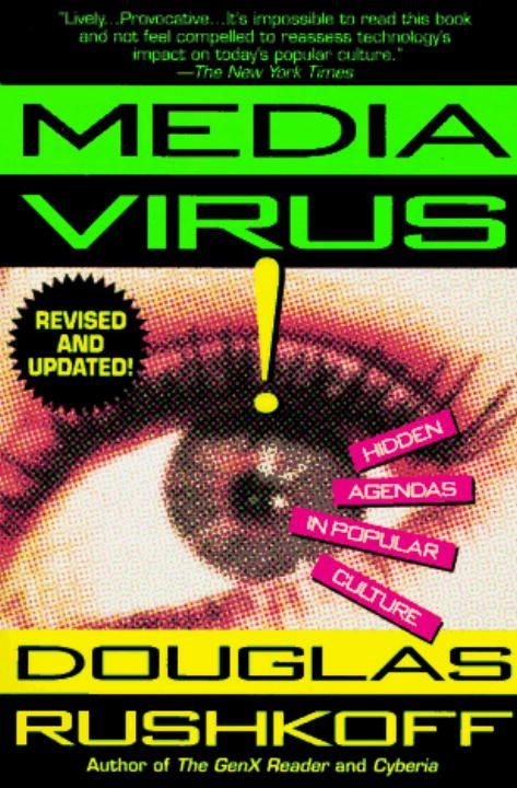 Media Virus! By: Douglas Rushkoff
