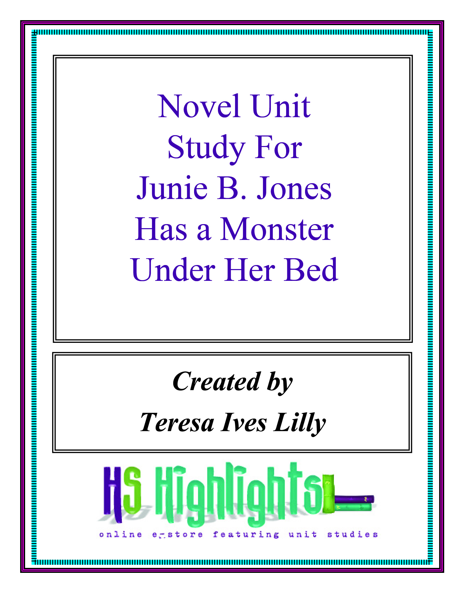 Novel Unit Study For Junie B. Jones Has a Monster Under Her Bed