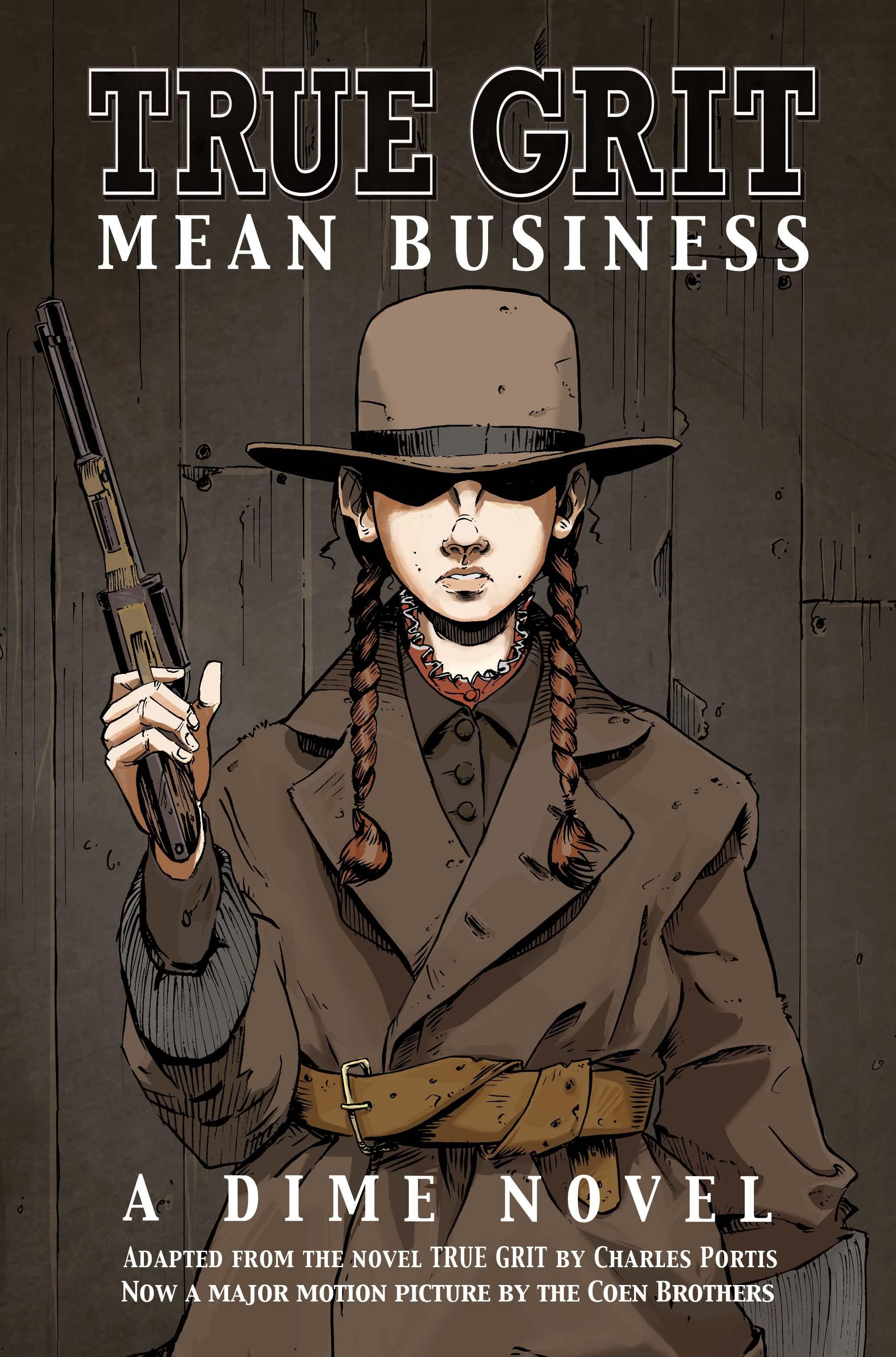 TRUE GRIT - MEAN BUSINESS By: Paramount Pictures